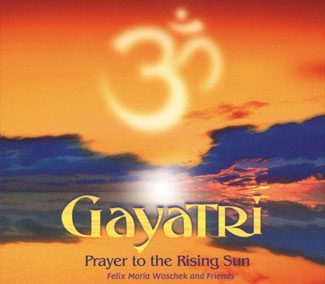 Gayatri – Prayer to the rising sun